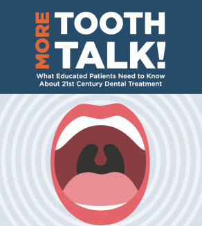 """""""More Tooth Talk!"""" by Dr. Mitchell Josephs"""