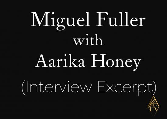 Miguel Aarika Interview Excerpt