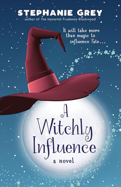 A Witchly Influence by Stephanie Grey