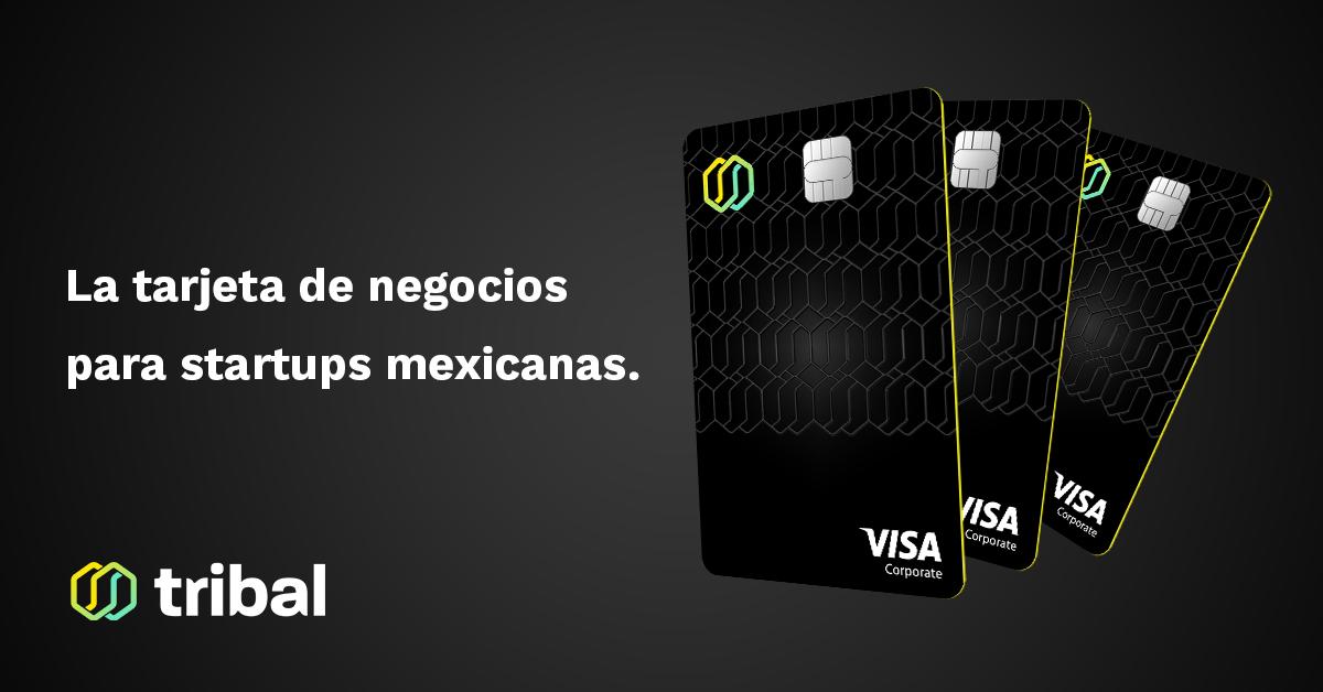 La Tarjeta De Negocios Para Startups Mexicanas