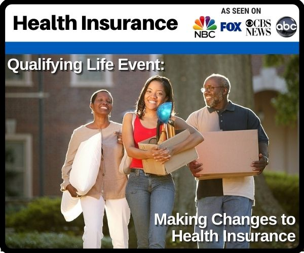 Qualifying Life Event: Making Changes To Health...