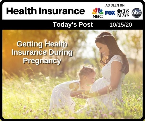 Getting Health Insurance During Pregnancy