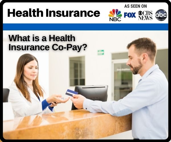 What Is A Health Insurance Co-Pay?