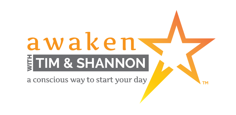 Awaken With TIM & SHANNON