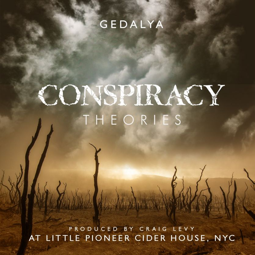 Gedalya releases 'Conspiracy Theories' single