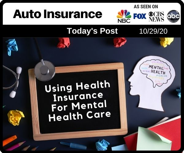 Using Health Insurance For Mental Health Care