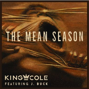 King Cole -  Mean Season