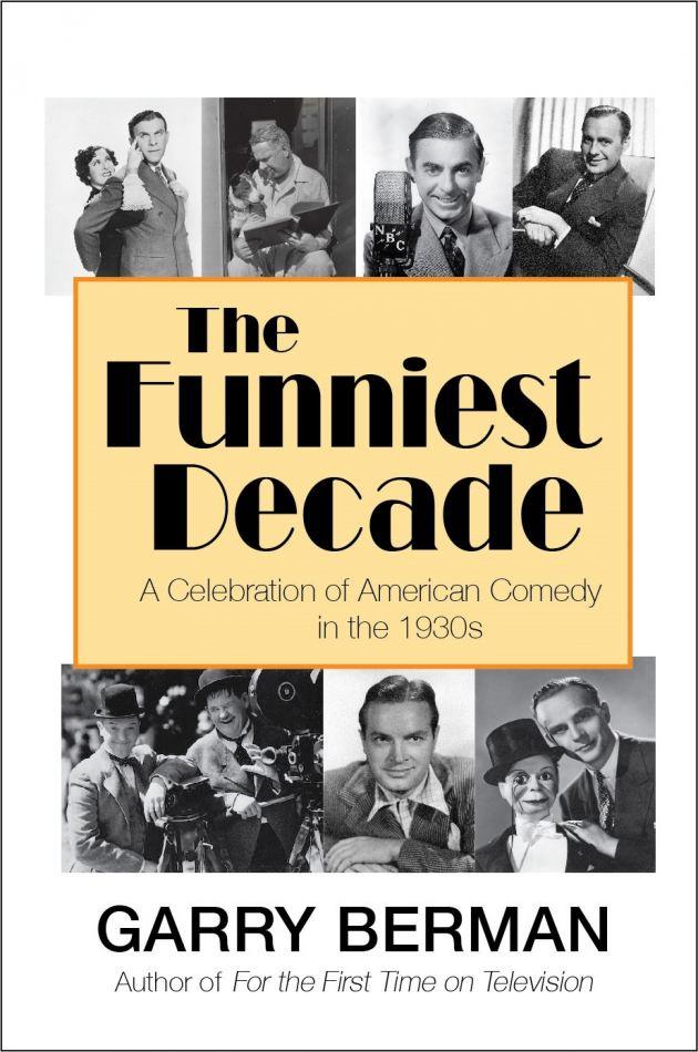 The Funniest Decade by Garry Berman
