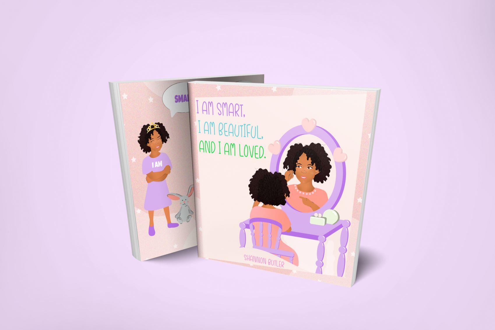 I Am Smart, I Am Beautiful, and I Am Loved Book
