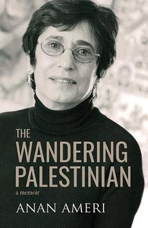 The Wandering Palestinian by Anan Ameri