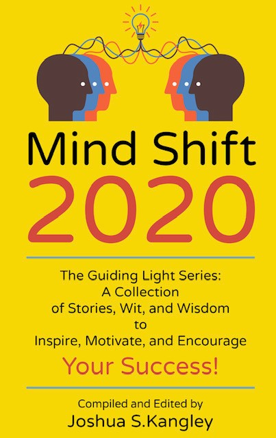 Mind Shift 2020 Joshua Kangley