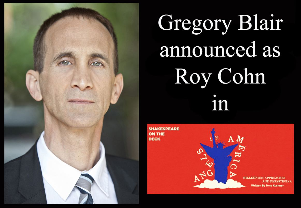 Gregory Blair to be Roy Cohn in ANGELS IN AMERICA