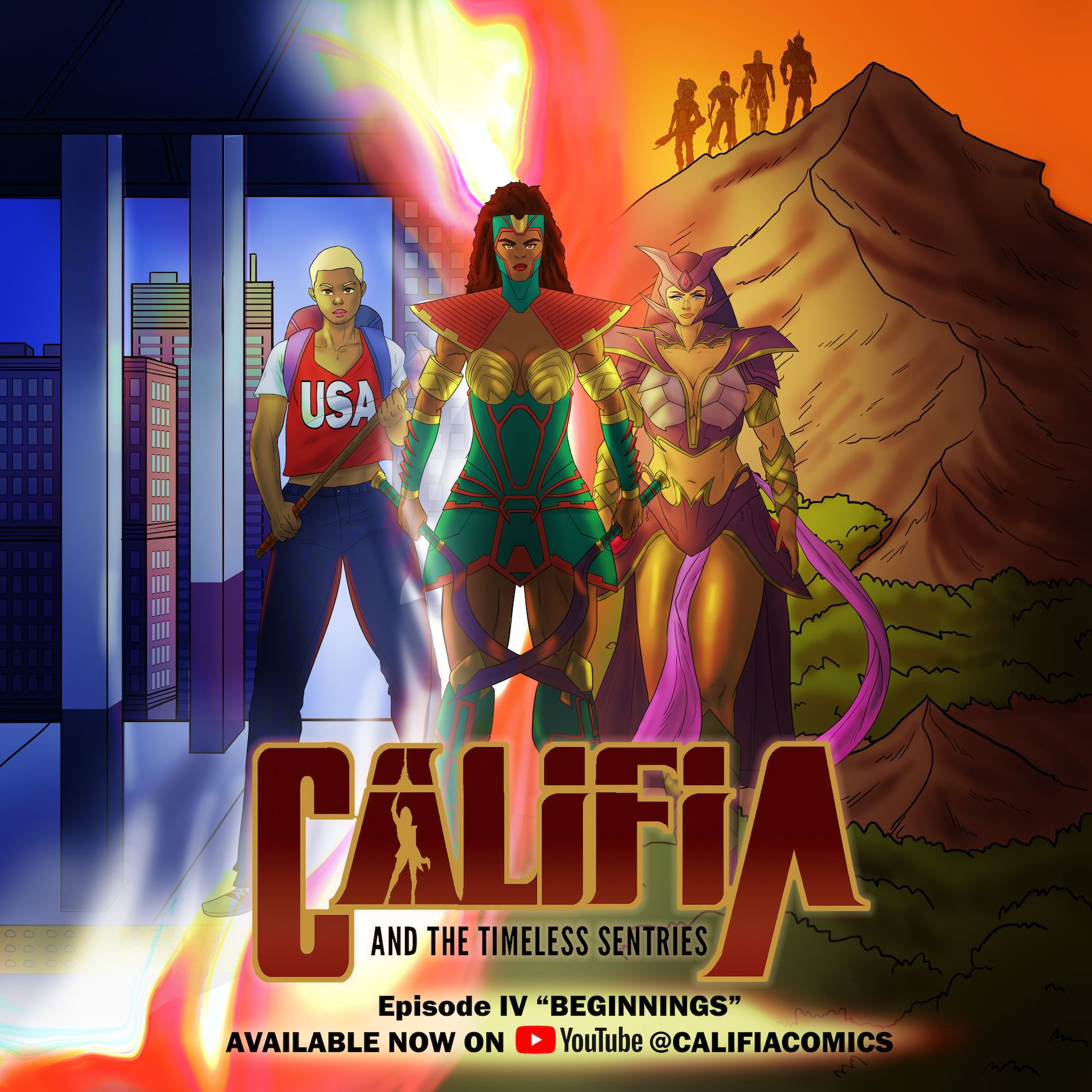 Califia and the Timeless Sentries Episode IV