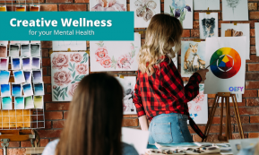 Creative Wellness For Your Mental Health