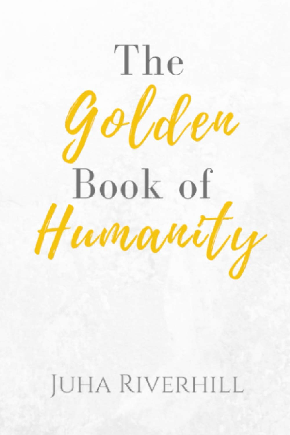 The Golden Book of Humanity