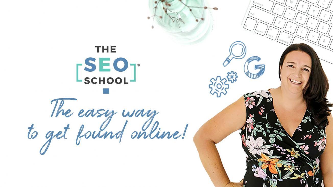 The SEO School - The Easy Way to Get Found Online