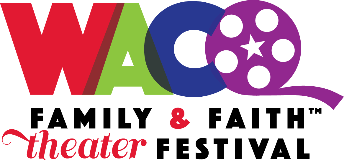 Waco Family & Faith Theater Festival