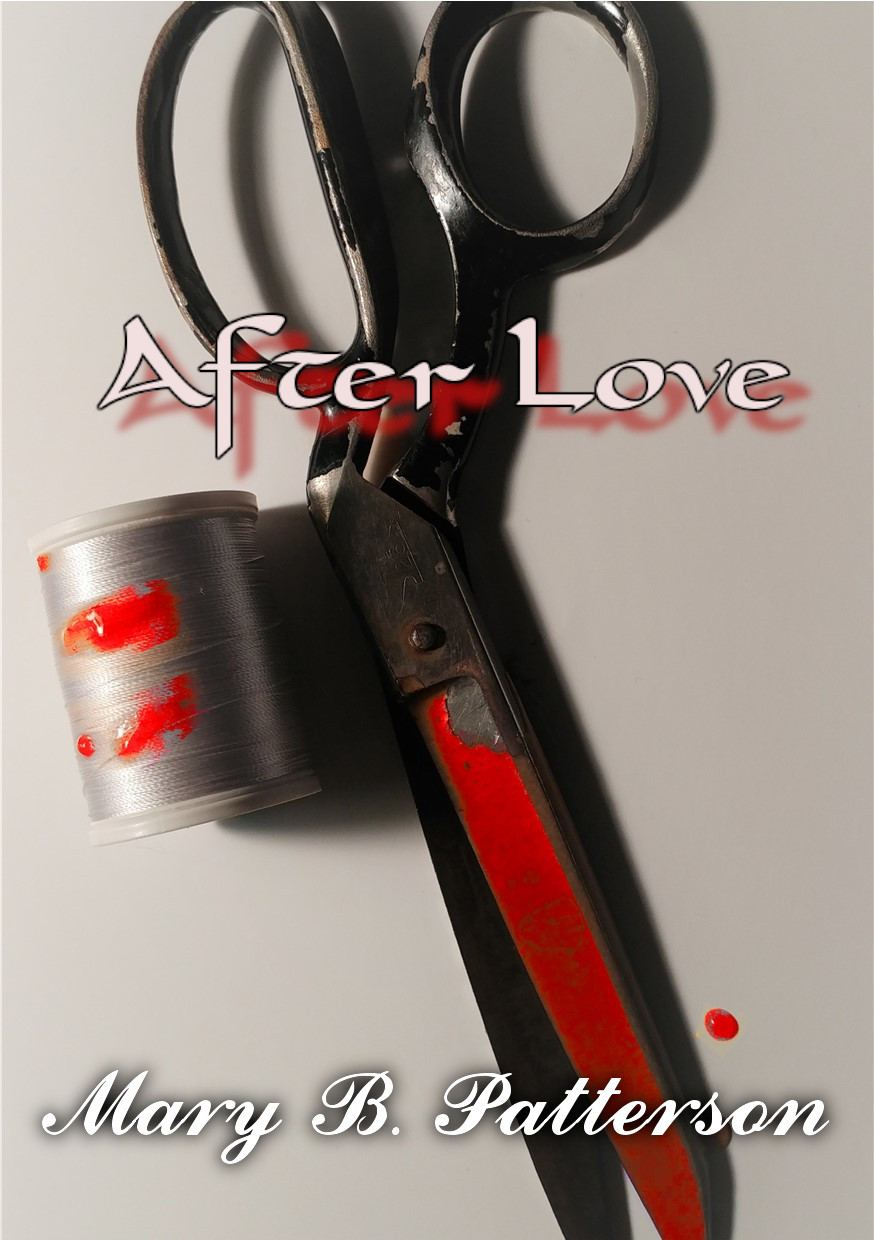 After Love by Mary B. Patterson