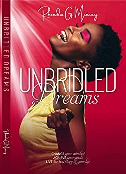 'Unbridled Dreams' by Rhonda G. Mincey