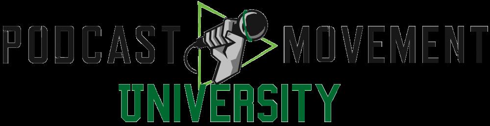 Podcast Movement University