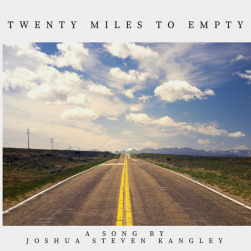 Twenty Miles To Empty