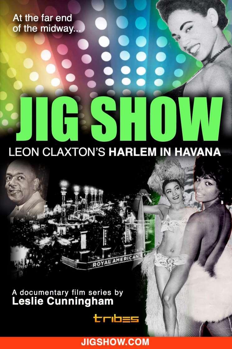 Jig Show | Leon Claxton's Harlem in Havana