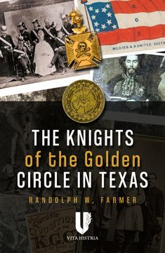 Knights of the Golden Circle in Texas