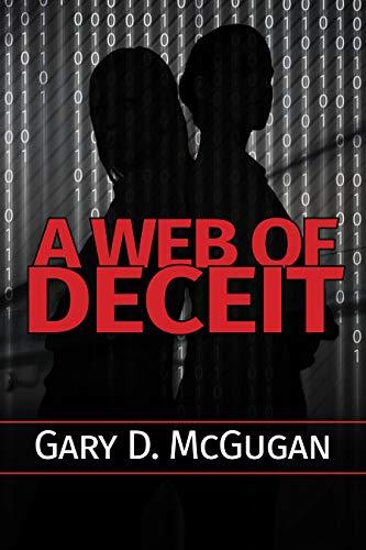 A Web of Deceit