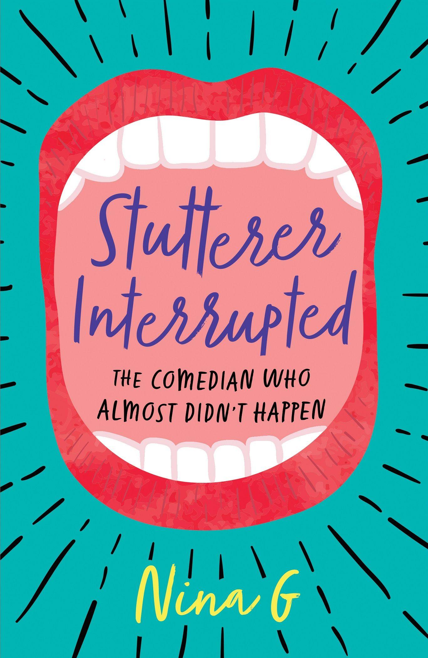 Stutterer Interrupted by Nina G