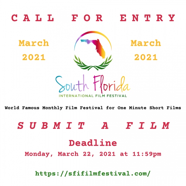 March 2021 - Call For Entries - Films & Scripts