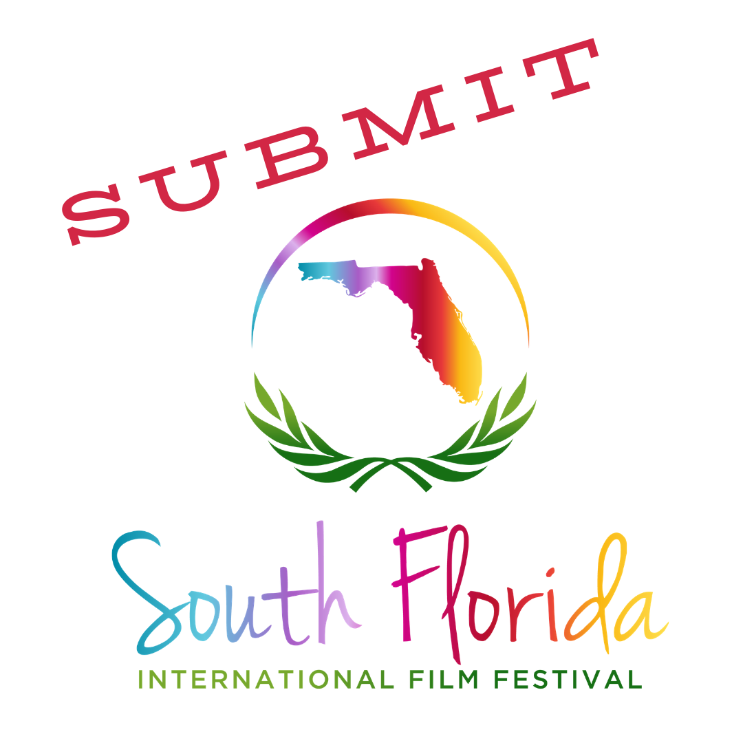 Submit to South Florida International Film Fest