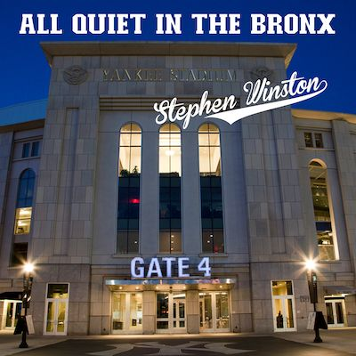 Stephen Winston - All Quiet In The Bronx