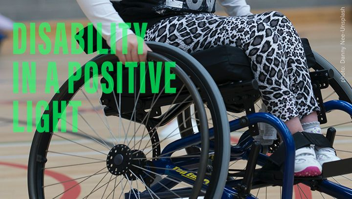 Disability in a Positive Light