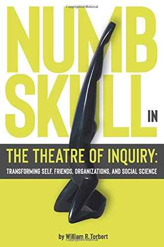Numbskull in the Theatre of Inquiry