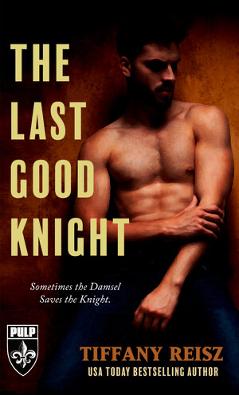 'The Last Good Knight' by Tiffany Reisz