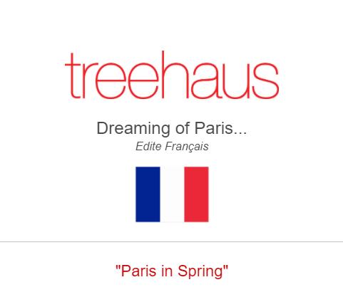 Paris In Spring TREEHAUS LA