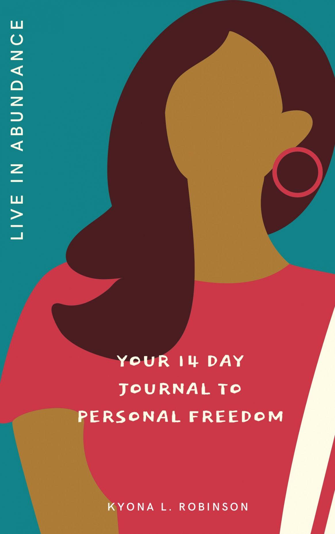 'Live In Abundance' by Kyona L. Robinson