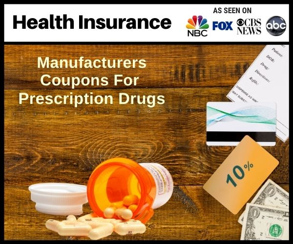 Manufacturers Coupons for Prescription Drugs