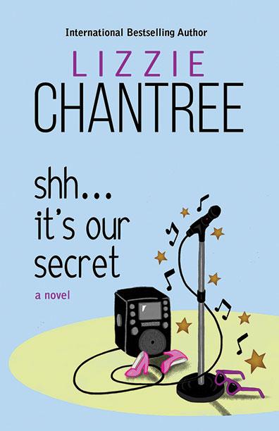 Shh... It's Our Secret by Lizzie Chantree
