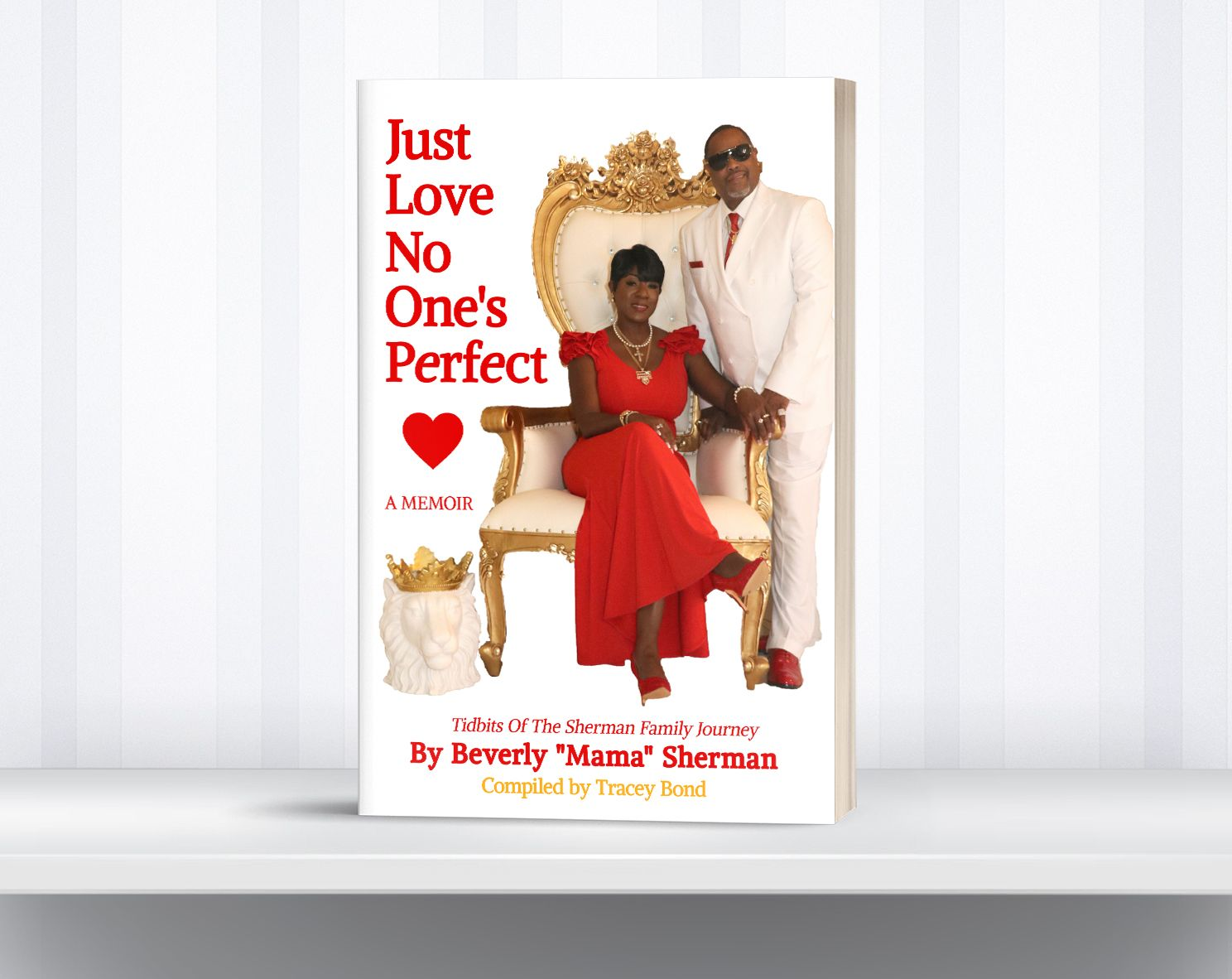 Mama Sherman's Book Just Love No Ones Perfect
