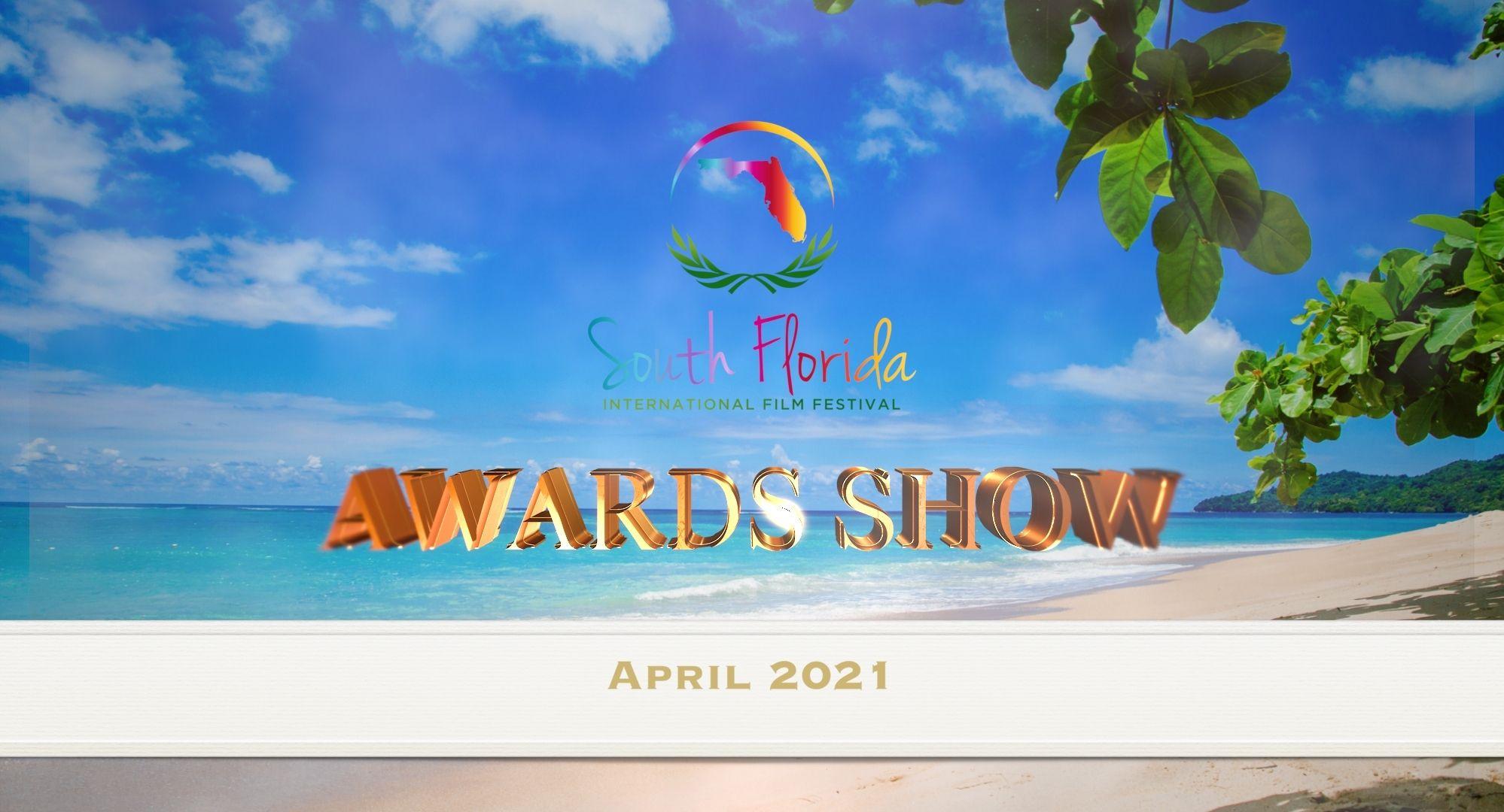 Awards Show - South Florida Int'l Film Festival