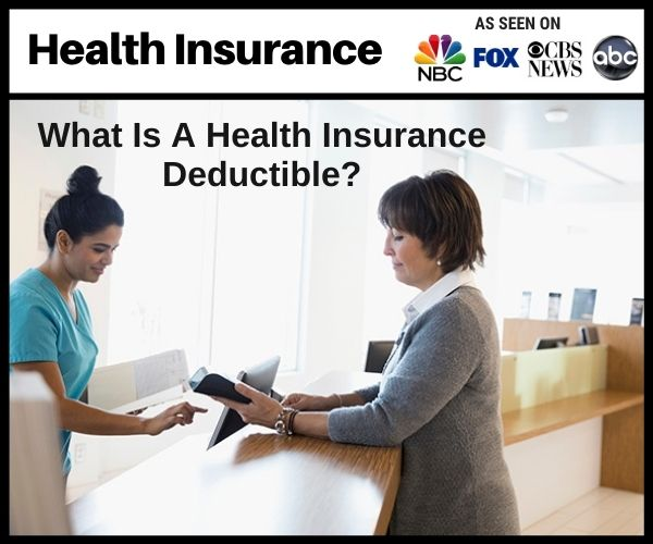 What is a Health Insurance Deductible?