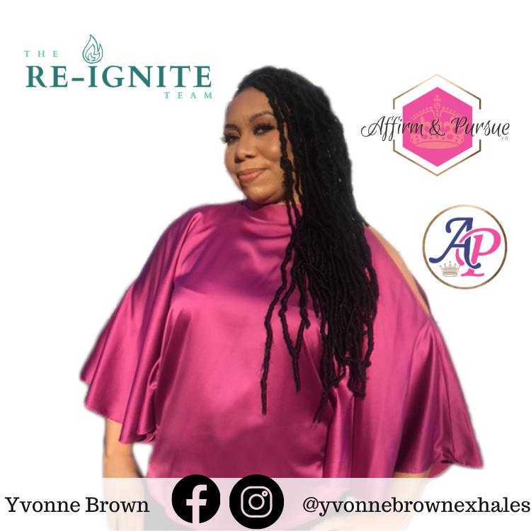 Yvonne Brown, Founder of Affirm & Pursue