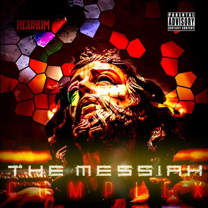 RedRum - The Messiah Complex