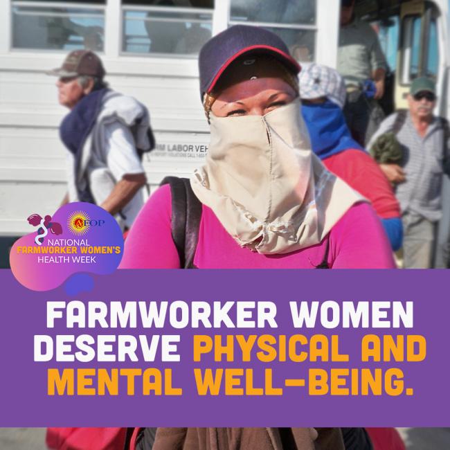 Farmworker women deserve a safe workplace.