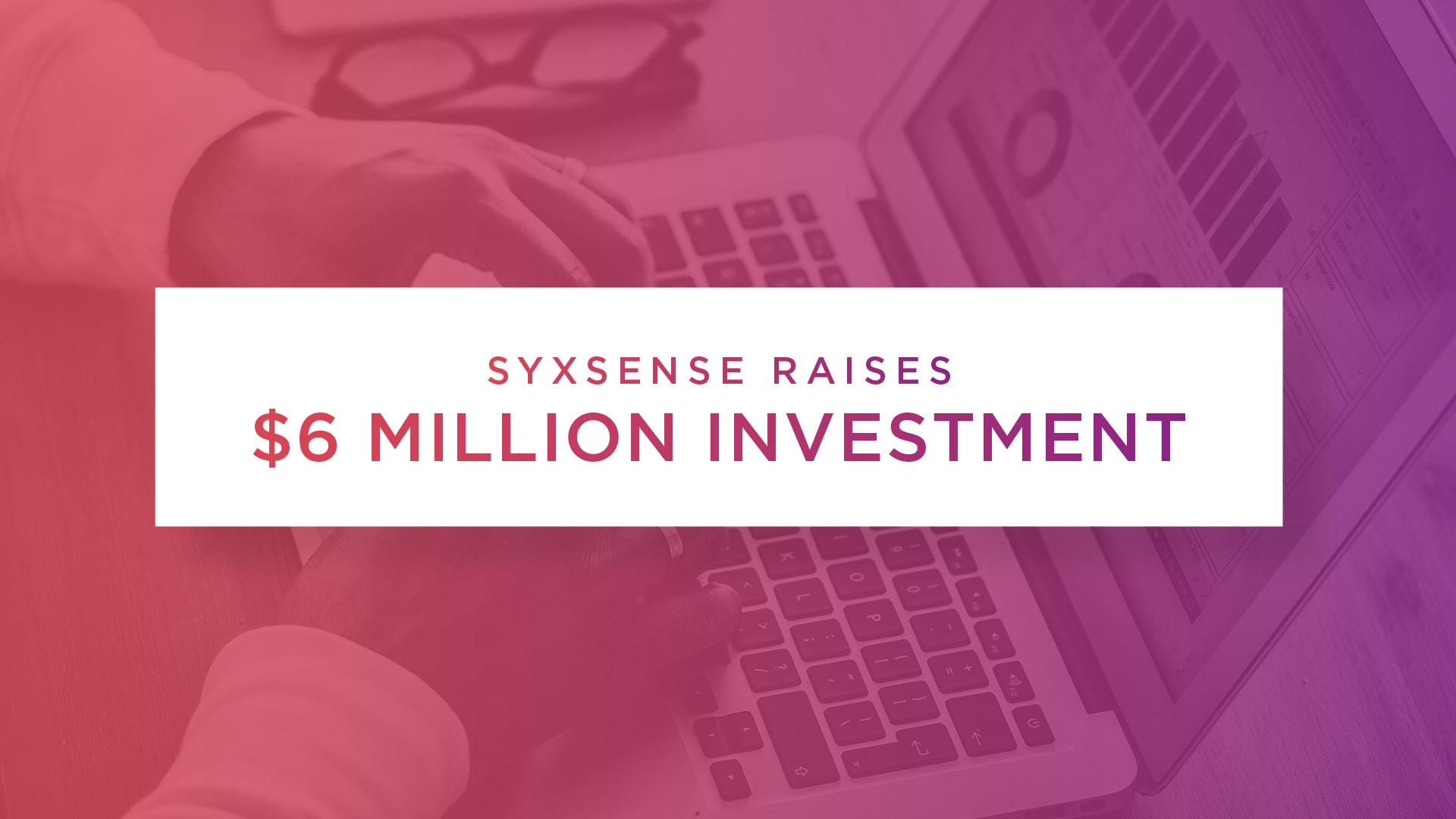 Syxsense Raises $6M in New Investment