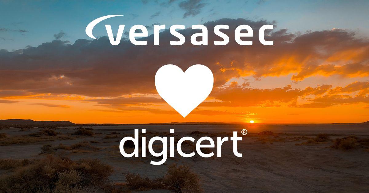 Versasec and DigiCert Ink Reseller Partnership.