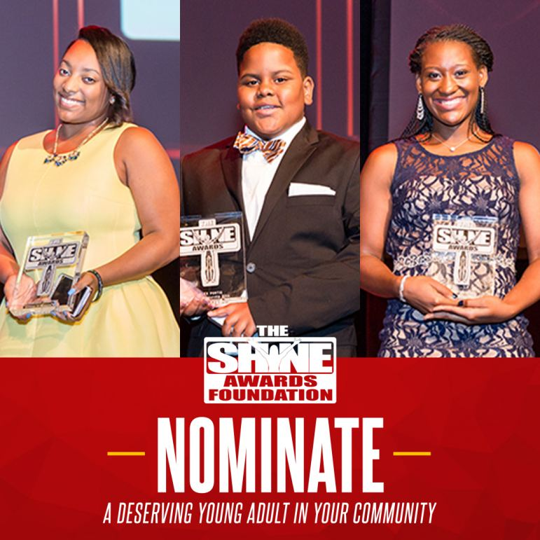Nominate Outstanding Teens For The Shyne Awards