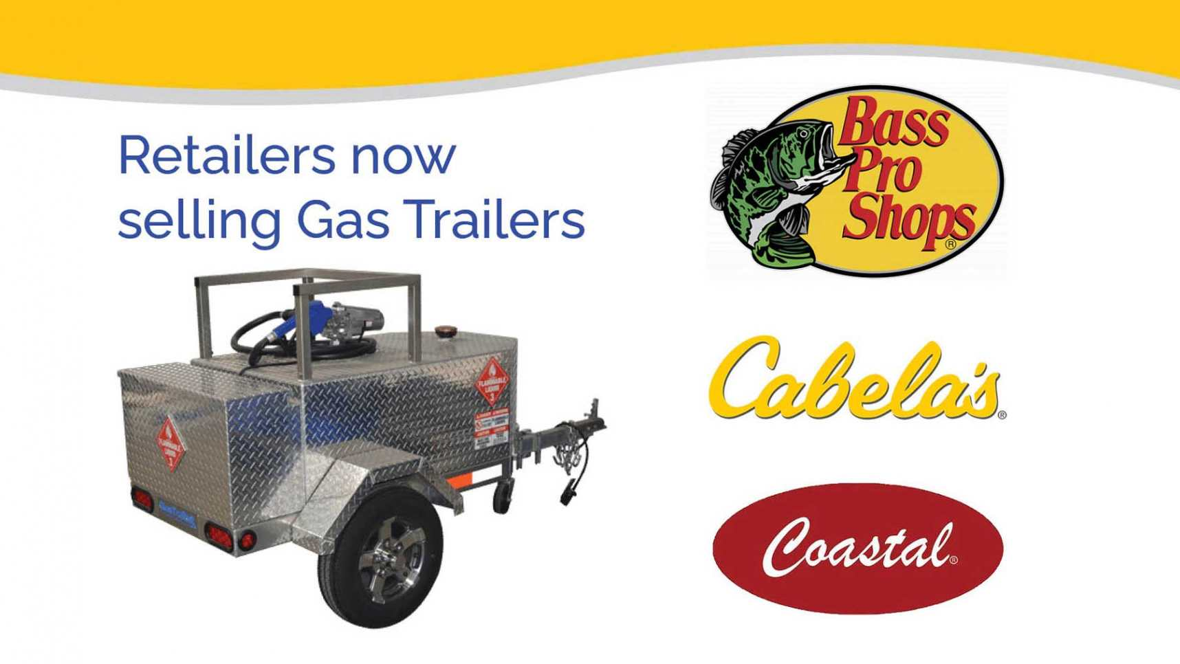 Gas Trailers available through Bass Pro Shops