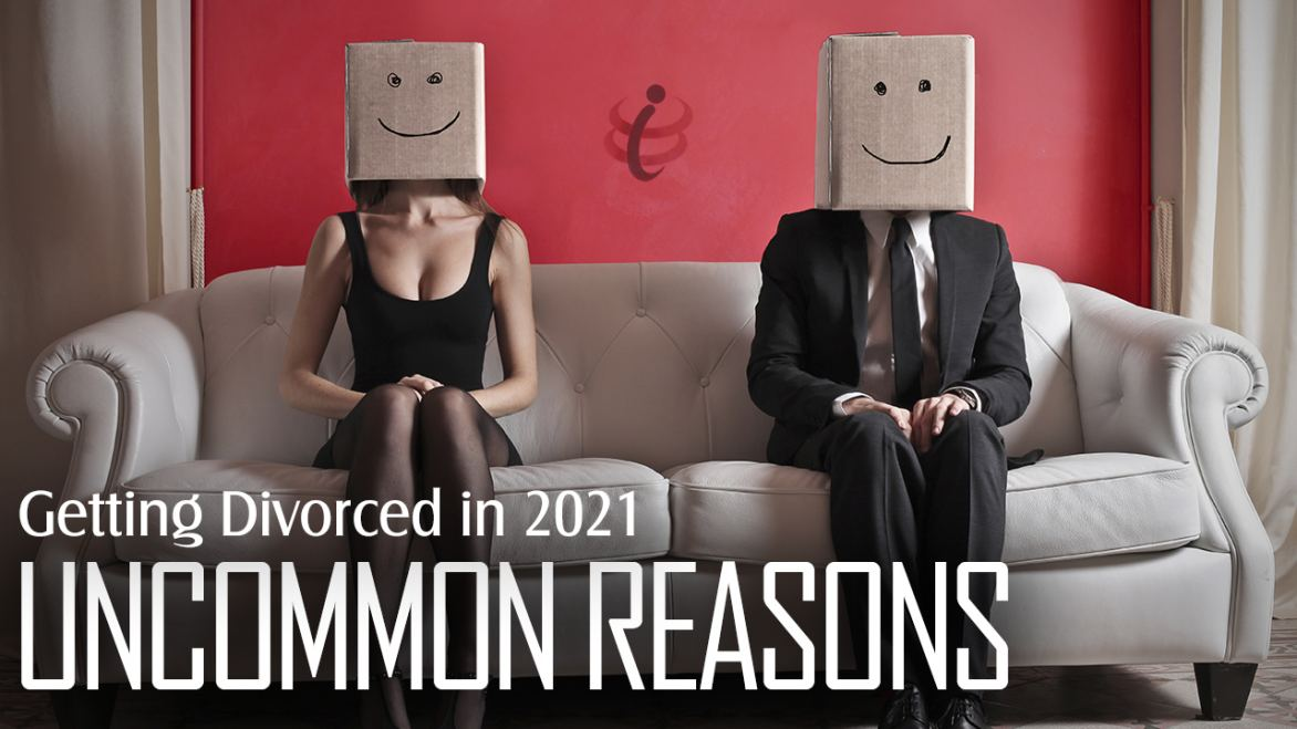 Uncommon Reasons For Getting Divorced In 2021